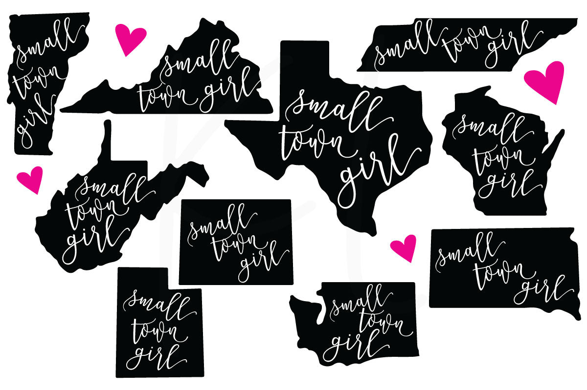 Small Town Girl State  SVG Cut File Bundle Collection of All 50 States with Small Town Girl Quote Knocked Out and Hand Drawn Heart to Personalize Your Location - Perfect for State Pride Shirts | SVG DXF PNG