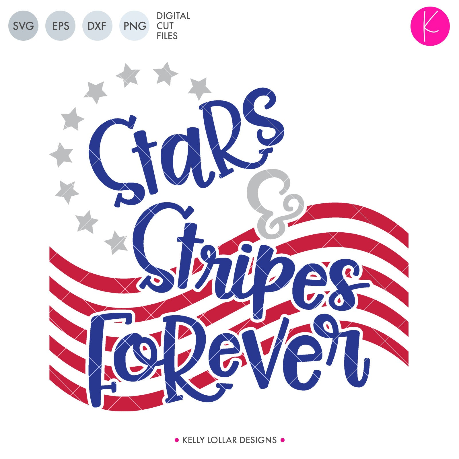 Stars & Stripes Forever | SVG DXF EPS PNG Cut Files Stars and Stripes Forever Fourth of July Shirt Design | SVG DXF PNG Cut Files  1 file for each format welded in 4 pieces