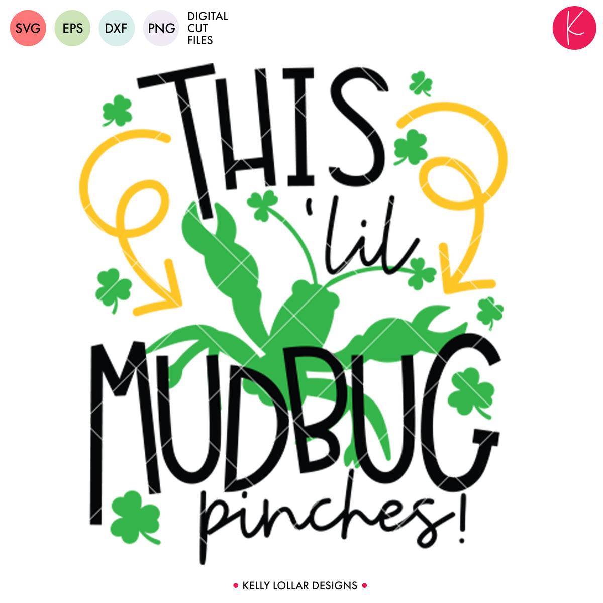 This Lil Mudbug Pinches | SVG DXF ESP PNG Cut Files