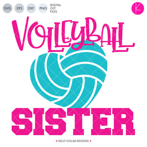 Volleyball Sister svg file - Volleyball Sister Quote with Heart Shaped Volleyball | SVG DXF PNG Cut Files
