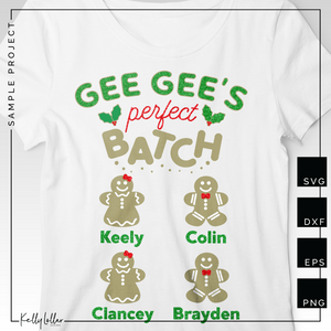 Gee Gee's Perfect Batch | Christmas Shirt Design for Gee Gee's with Gingerbread Cookies for Children's Names | SVG DXF PNG Cut Files