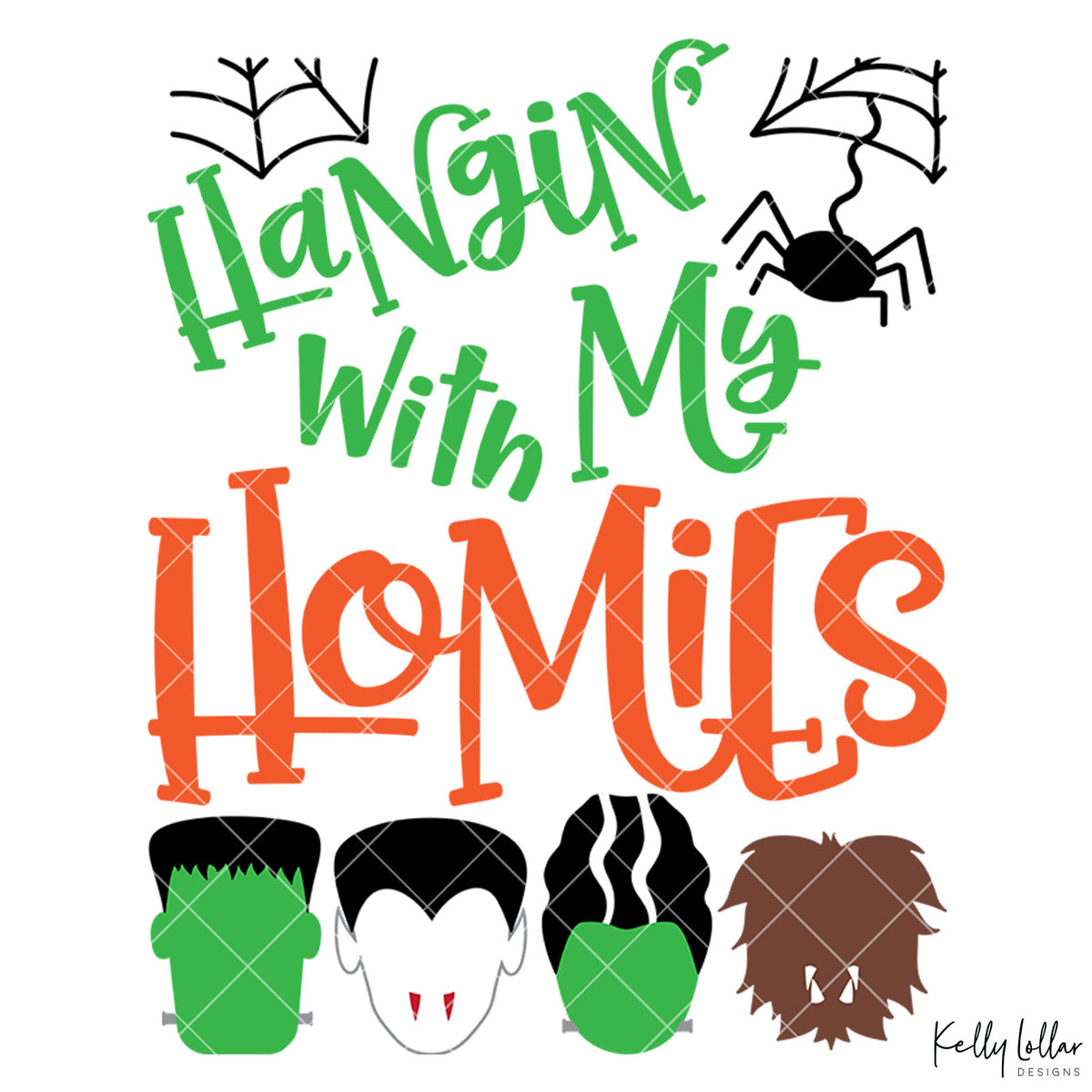 Hangin' with My Homies | SVG DXF EPS PNG Cut Files