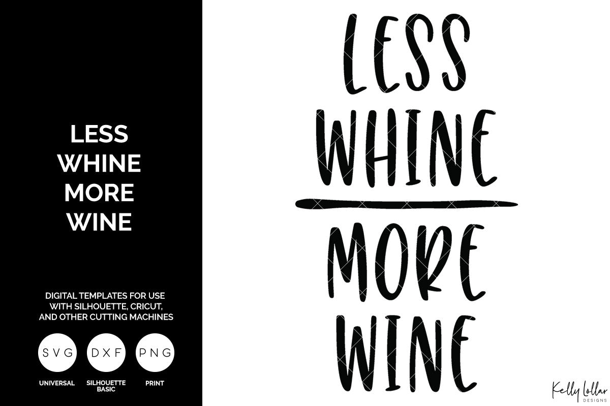 Less Whine More Wine svg cut file