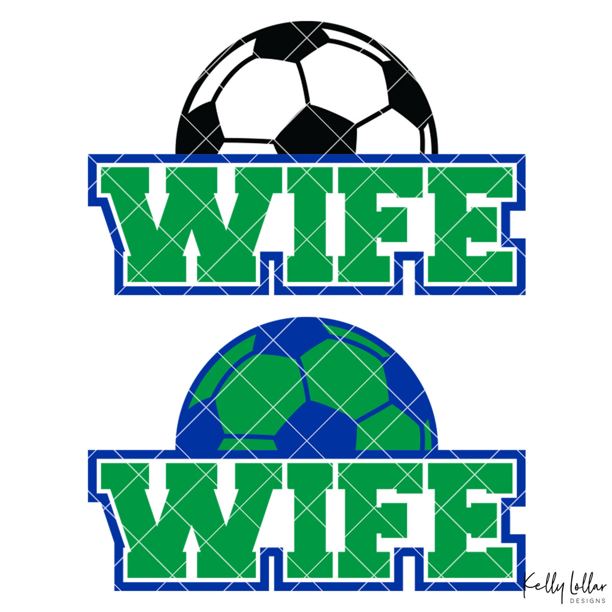 Soccer Wife |  2 and 4 Colors Options Plus Bonus Soccer Ball Monogram | SVG DXF PNG Cut Files