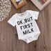 Ok, But First Milk Onesie - MunchkinGear.com
