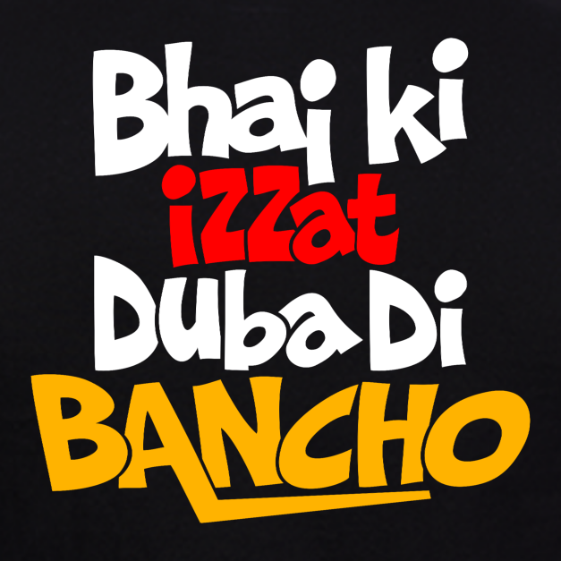 Bhai-Ki-Izzat-Duba-Di-Bancho-T-Shirt-For-men-at-gajari-the-best-t-shirt-brand-India