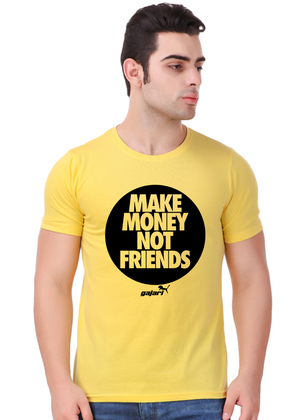 Make-Money-Not-Friends-T-Shirt---Gajari-fv