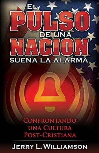 El Pulso de una Nacion - Jerry L. Williamson