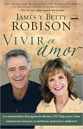 Vivir en Amor - James y Betty Robinson
