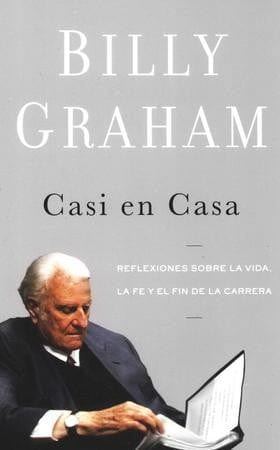 Casi en casa- Billy Graham