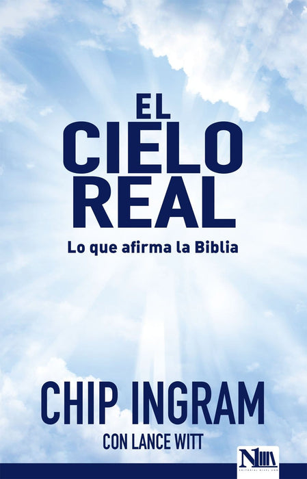 El cielo real - Chip Ingram