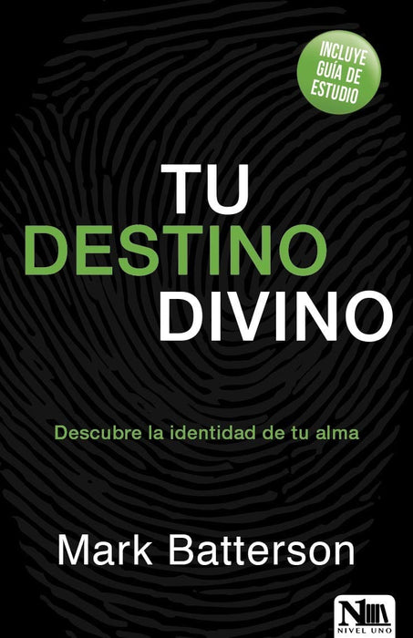 Tu destino divino - Mark Batterson