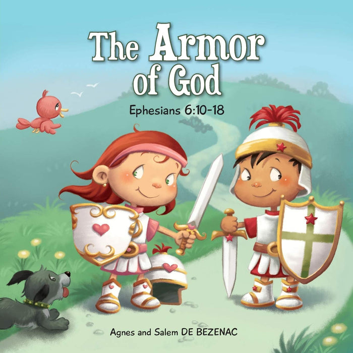 Ephesians 6:10-18: The Armor of God (Bible Chapters for Kids) (Volume 8)