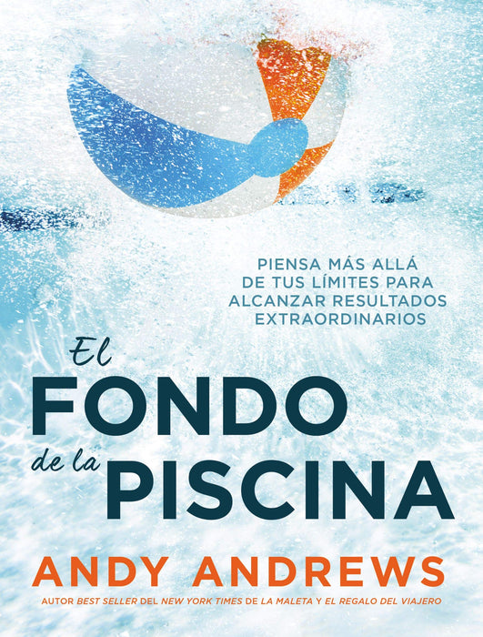 El fondo de la piscina - Andy Andrews