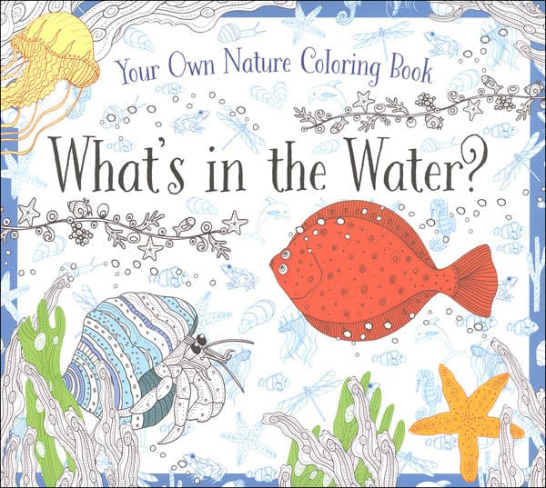 What's in The Water Nature Coloring Book