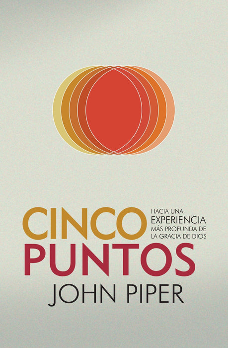 Cinco Puntos- John Piper