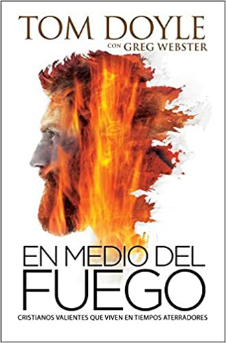 En medio del fuego- Tom Doyle