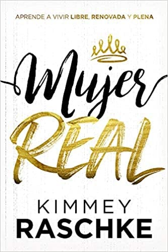 Mujer real- Kimmey Raschke