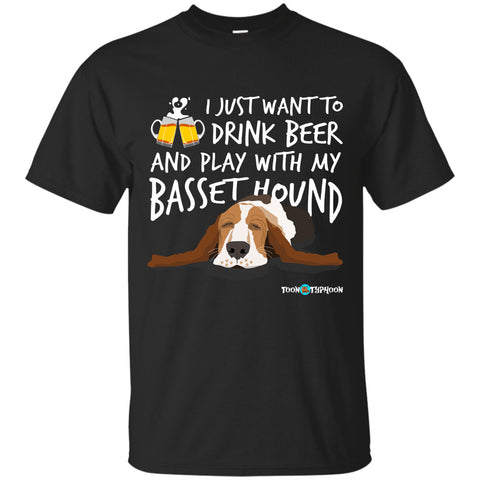 Custom Funny Basset Hound T-Shirt Drink Beer and Play With my Basset Hound