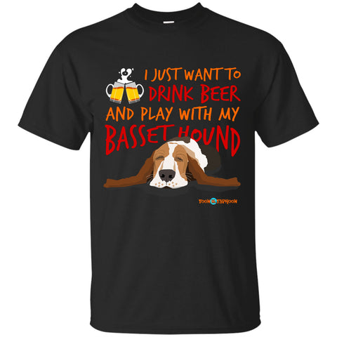 Funny Basset Hound T-shirt Drink Beer and Play With my Basset Hound Colorful