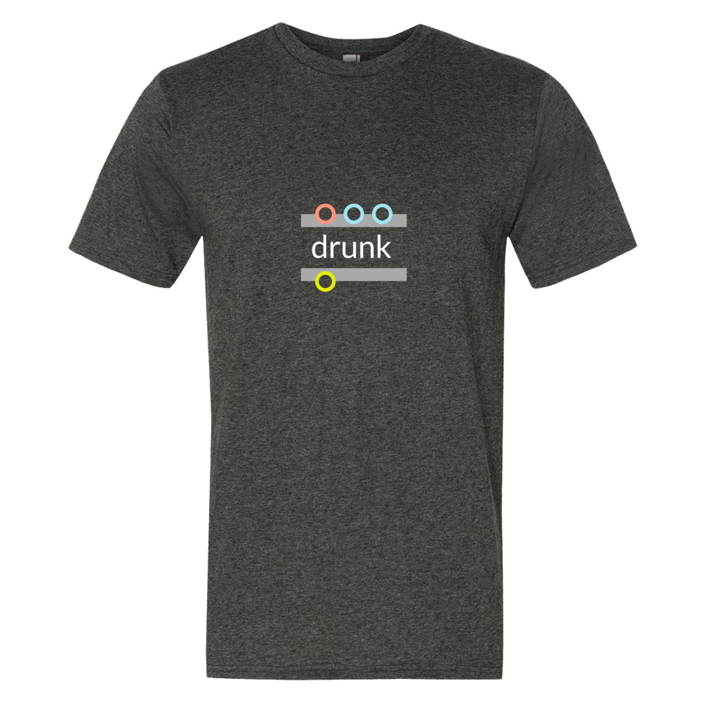 """drunk"" Cotton/Poly Short Sleeve T-shirt"