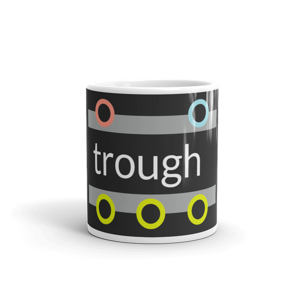 """trough"" 11oz Mug"