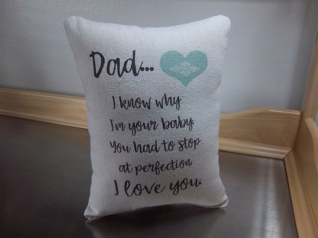 Long distance gift for dad, quote pillow, father keepsake - Sweet Meadow Designs