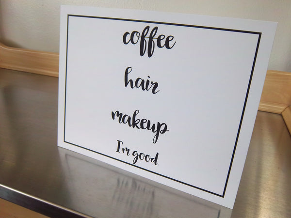 Calligraphy wall art, unframed print, coffee hair makeup, word poster - Sweet Meadow Designs