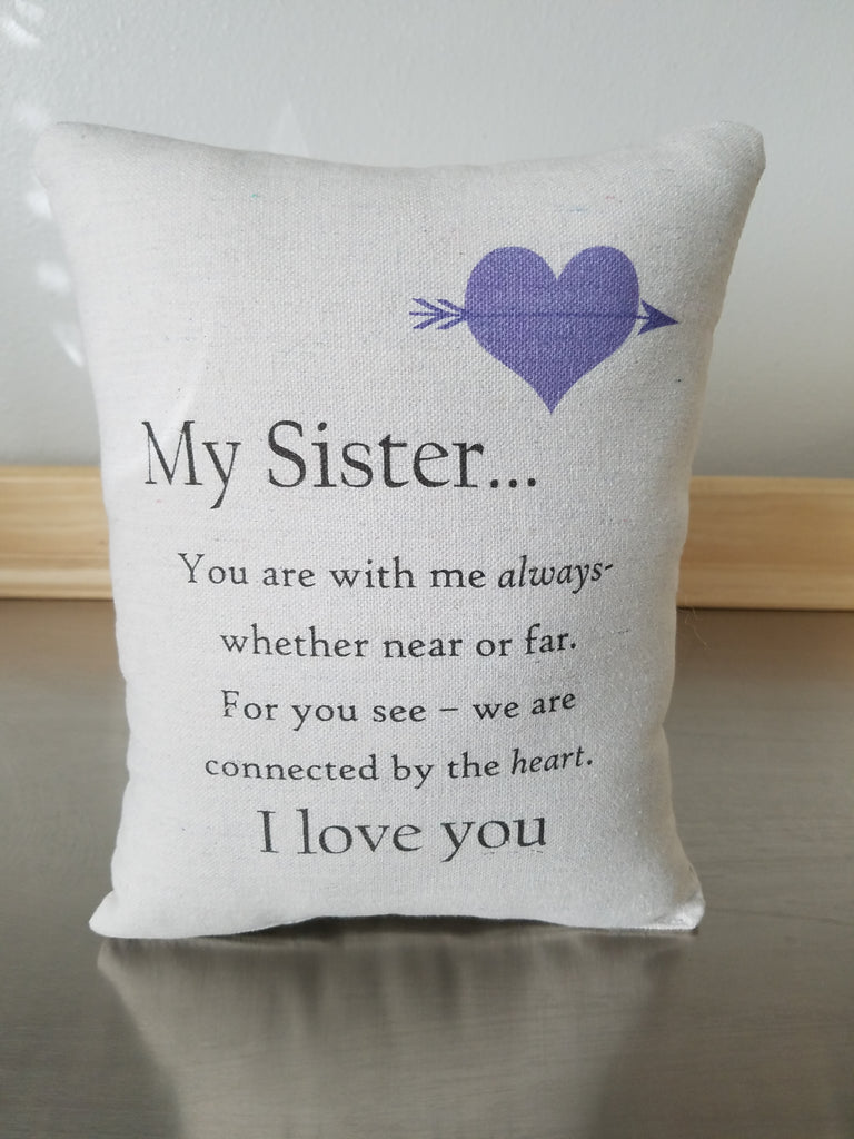 Sister gift pillow, quote ornament, throw cushion - Sweet Meadow Designs