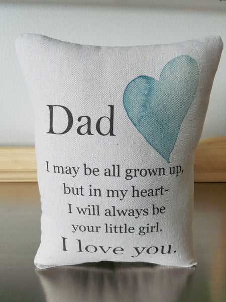 Dad gift from daughter, quote pillow, ornament for father - Sweet Meadow Designs