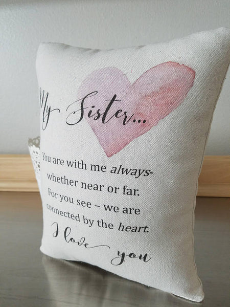 Sister gift, pillow, happy birthday sis, cotton ornament - Sweet Meadow Designs