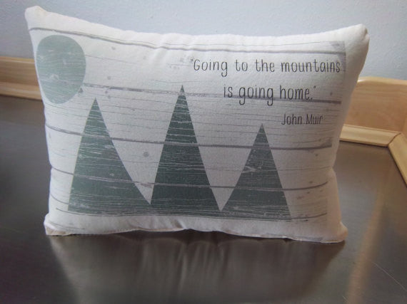John Muir quote pillow mountain pillows son gift throw pillow woodland cushion