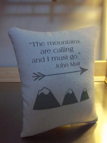Mountain pillow John muir quote