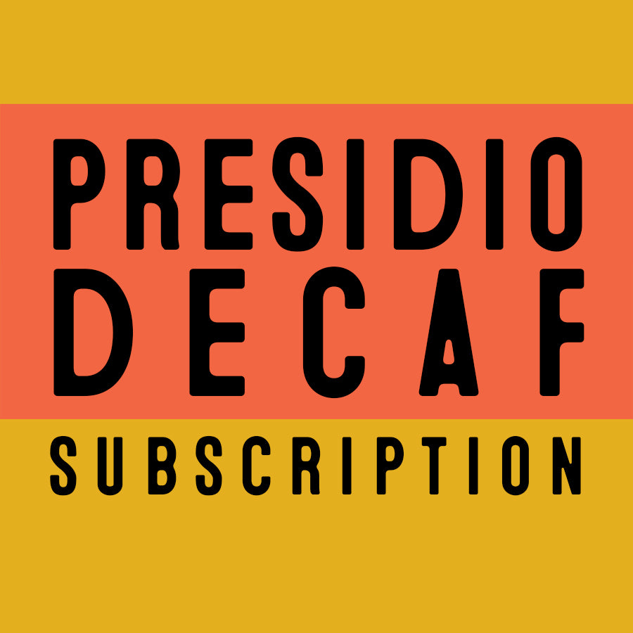 Presidio Decaf Subscription