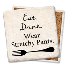 Coaster- Eat Drink Wear Stretchy Pants