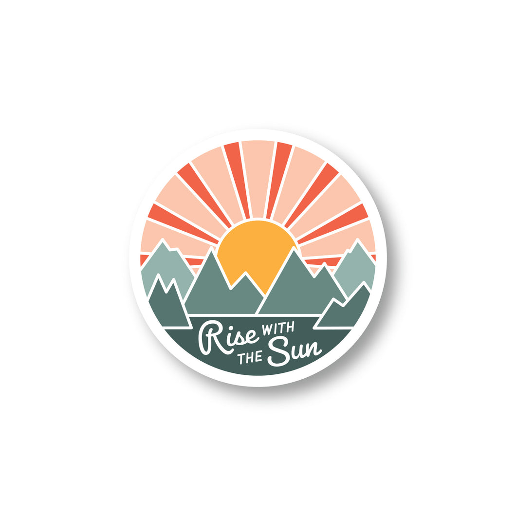 Rise With The Sun Sticker