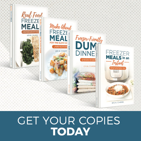 Freezer Meal Cookbooks by Erin Chase