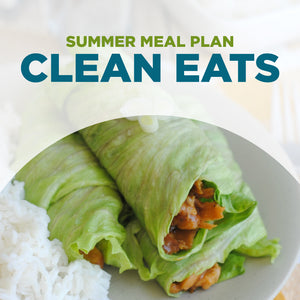 Summer 2021 Meal Plan PDF: CLEAN EATS