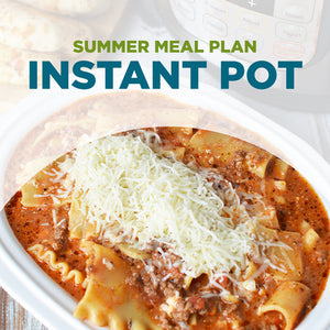 Summer 2021 Meal Plan PDF: INSTANT POT