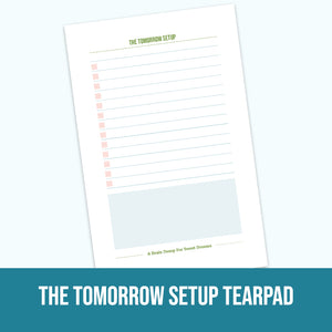 Tomorrow Setup Tearpad
