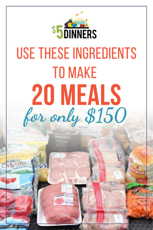 20 meals for $120 all freezer meals plan #5