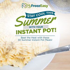 Summer Freezer Meal Plan Bundle - Pair of Instant Pot Meal Plans!