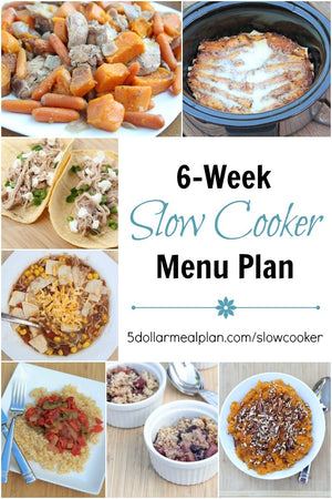 6 week slow cooker meal plan
