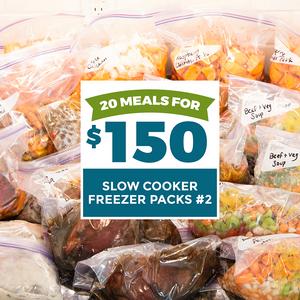 20 meals for $150 slow cooker freezer packs #2