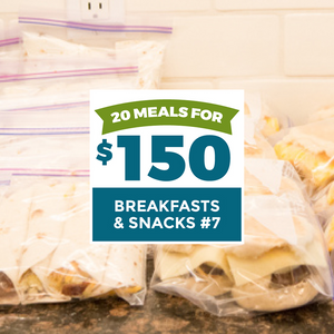 20 Meals for $150 - Breakasts & Snacks