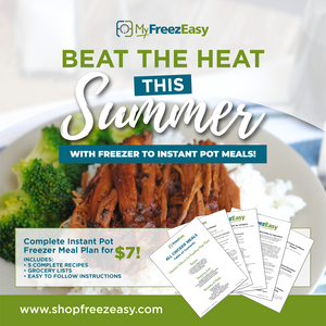 Summer 2020 Instant Pot Freezer Meal Plan