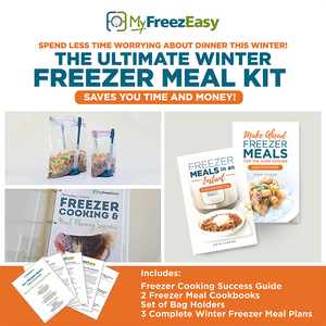Ultimate Winter 2020 Freezer Meals Kit
