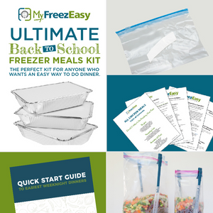 Ultimate Back to School Freezer Meals Kit
