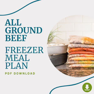 January 2021 - The All Beef Meals Freezer Meal Plan PDF