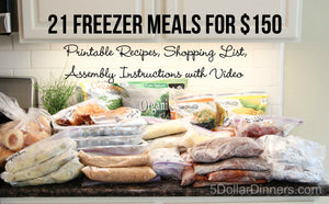 20 Meals for $150 - All Freezer Meals